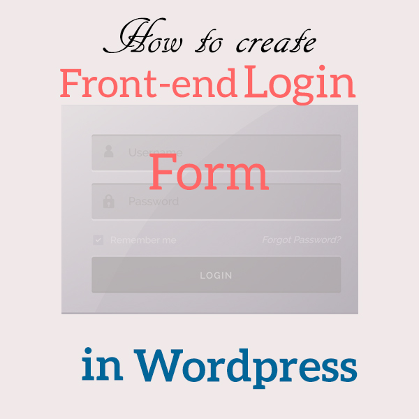 How to create WordPress Front-end login form